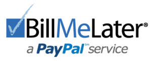 Bill Me Later - Financing Available